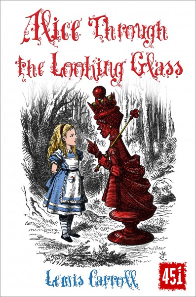 Cover image: Alice Through the Looking Glass