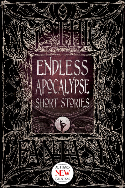 Cover image: Endless Apocalypse Short Stories
