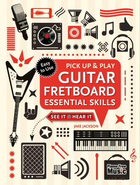 Cover image: Guitar Fretboard Essential Skills (Pick Up and Play)