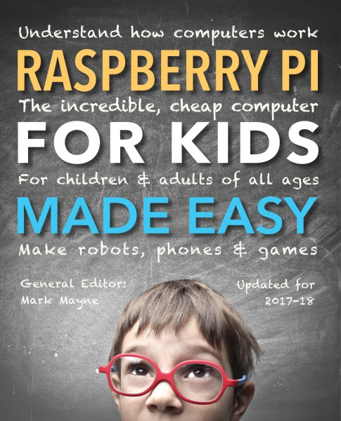 Cover image: Raspberry Pi for Kids (Updated) Made Easy