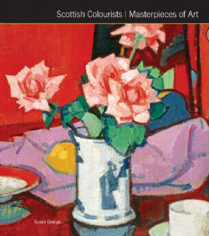 Scottish Colourists Masterpieces of Art