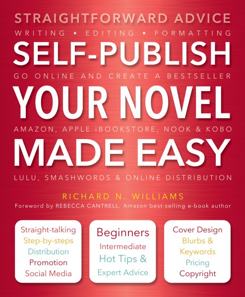 Cover image: Self-Publish Your Novel Made Easy