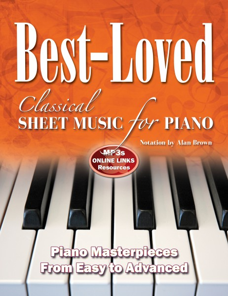 Best-Loved Classical Sheet Music for Piano