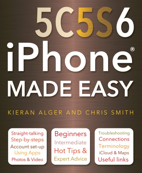 iPhone 5C, 5S and 6 Made Easy - Flame Tree Publishing