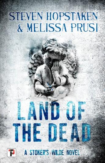 Land of the Dead: A Stoker's Wilde Novel