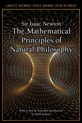The Mathematical Principles of Natural Philosophy