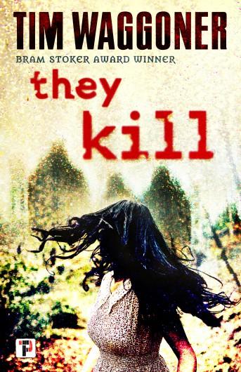 They Kill