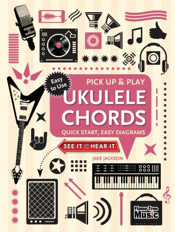 Ukulele Chords (Pick Up and Play)