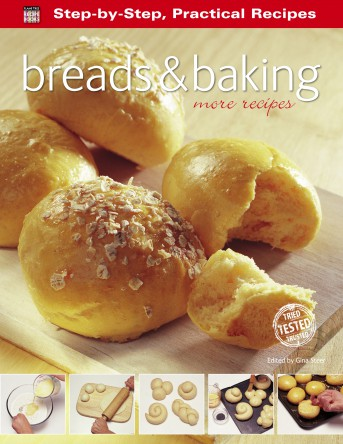 Breads & Baking: More Recipes